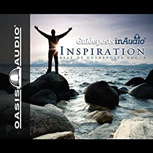 Guideposts Inspiration: The Best of Guideposts #1 | [Guideposts Magazine]