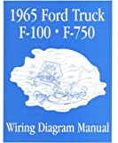 1965 Ford F-100 F-150 To F-750 Truck Electrical Wiring Diagrams Schematic Manual