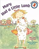 Mary Had a Little Lamb (Sing-Along Stories) (0316010243) by Hoberman, Mary Ann