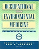 img - for Occupational and Environmental Medicine: Self-Assessment Review book / textbook / text book