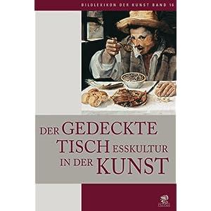 eBook Cover für  Bildlexikon der Kunst 16 Esskultur Der gedeckte Tisch in der Kunst BD 16