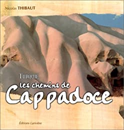 Les  chemins de Cappadoce