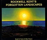 img - for Rockwell Kent's Forgotten Landscape book / textbook / text book