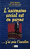 L'ascenseur social est en panne... : J'ai pris l'escalier !