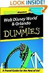 Walt Disney World & Orlando For Dummi...