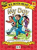 My Day (We Both Read - Level K (Quality))