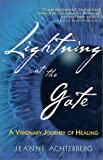 Lightning at the Gate