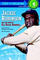 Jackie Robinson and the Story of All Black Baseball (Step-Into-Reading, Step 5)