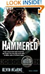 Hammered: The Iron Druid Chronicles,...