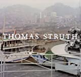 Thomas Struth: 1977-2002