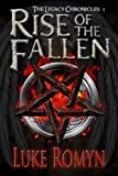 Rise of the Fallen (The Legacy Chronicles)