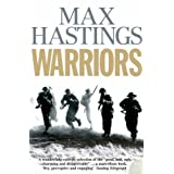 Warriors: Extraordinary Tales from the Battlefieldby Max Hastings