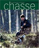 img - for Chasse, nouvelle encyclop die pratique book / textbook / text book