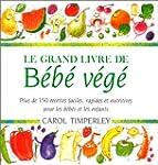 Grand livre de B�b� v�g� Le