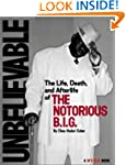 Unbelievable: The Life, Death and Aft...