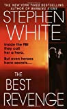 The Best Revenge (0440237424) by Stephen White