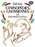 img - for Gymnop dies, Gnossiennes and Other Works for Piano (Dover Music for Piano) book / textbook / text book