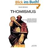 Thomismus. Große Leitmotive der thomistischen Synthese ...