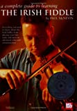 img - for The Irish Fiddle (Complete Guide to Learning) (Waltons Irish Folk Music Collection) book / textbook / text book