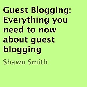 Guest Blogging Audiobook