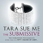 The Submissive | Tara Sue Me