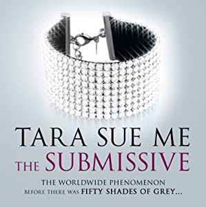 The Submissive | [Tara Sue Me]