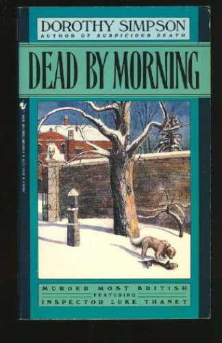 Dead by Morning, Dorothy Simpson