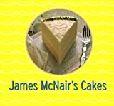 James McNair's Cakes (0811817687) by McNair, James