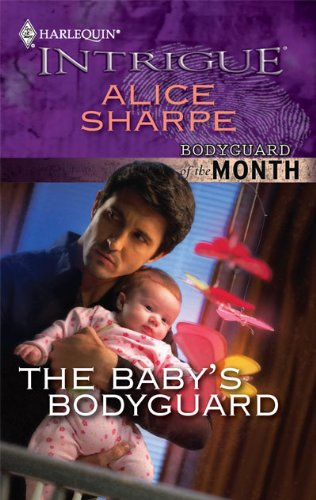 The Baby's Bodyguard (Harlequin Intrigue)