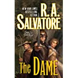 The Dame: Saga of the First Kingby R.A. Salvatore