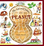 The Life and Times of the Peanut (0618033149) by Charles Micucci
