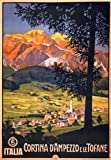 TX66 Vintage Italy Cortina D'Ampezzo Italian Travel Poster Re-Print - A4 (297 x 210mm) 11.7