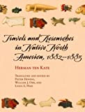 img - for Travels and Researches in Native North America, 1882-1883 (University of Arizona Southwest Center) book / textbook / text book