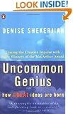 Uncommon Genius: How Great Ideas are Born