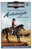 Ashleigh #14: Ashleigh's Western Challenge (0060091452) by Campbell, Joanna