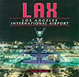 Freddy Bullock Lax - Los Angeles International Airport