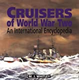 Cruisers of World War Two: An International Encyclopedia
