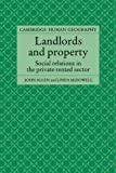 Landlords and Property: Social Relations in the Private Rented Sector (Cambridge Human Geography) (052161970X) by Allen, John