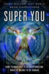 Super You: How Technology is Revoluti...