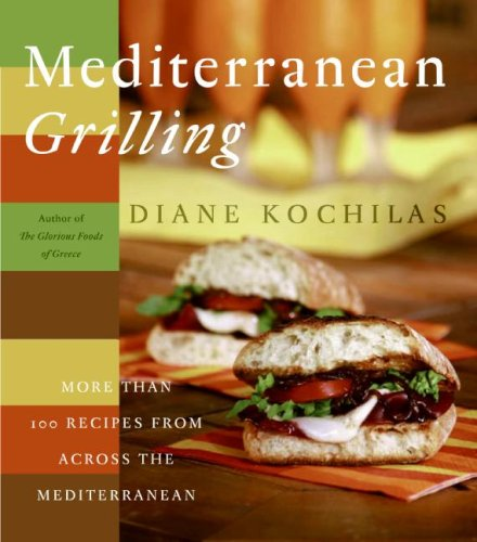 Mediterranean Grilling by Diane Kochilas