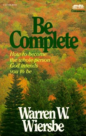 Be Complete, WARREN W. WIERSBE
