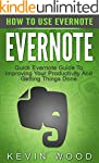 Evernote: How To Use Evernote - Quick...