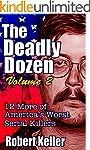 The Deadly Dozen Volume 2: Twelve Mor...