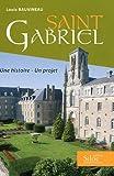 echange, troc Louis Bauvineau - Saint Gabriel