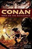 img - for Conan: Born on the Battlefield book / textbook / text book