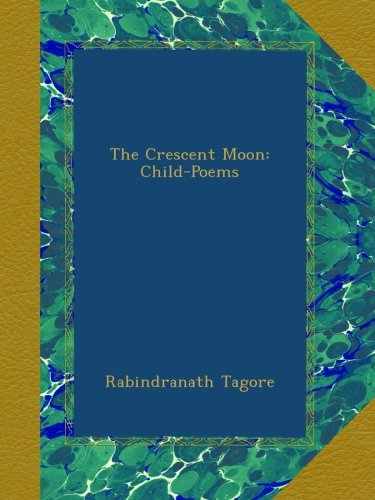 the-crescent-moon-child-poems