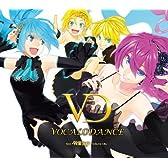 VOCALO DANCE feat.初音ミク -ベスト・アゲ!トラックス-