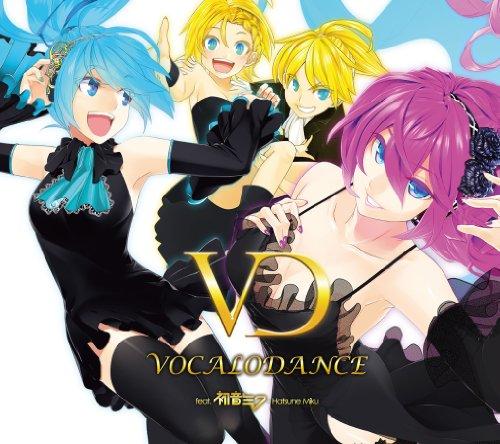 VOCALO DANCE faet.初音ミク -ベスト・アゲ!トラックス-