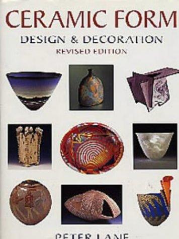 Ceramic Form: Design and Decoration (Ceramics)