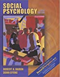 Social Psychology (0205426662) by Baron, Robert A.